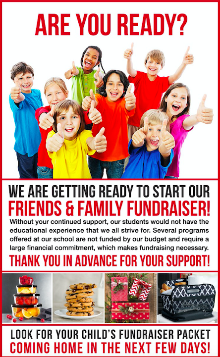 We are getting ready to start our friends and family fundraiser! Without your continued support, our students would not have the educational experience that we all strive for. Several programs offered at our school are not funded by our budget and require a large financial commitment, which makes fundraising necessary. Thank you in advance for your support!